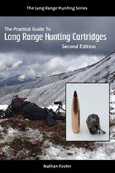 The Practical Guide to Long Range Hunting Cartridges (Paperback + Ebook)