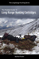 The Practical Guide to Long Range Hunting Cartridges (Paperback)