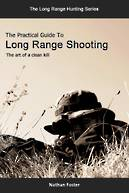 The Practical Guide To Long Range Shooting (Paperback)
